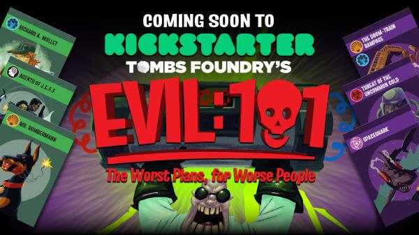 Evil 101 - Coming soon to Kickstarter!